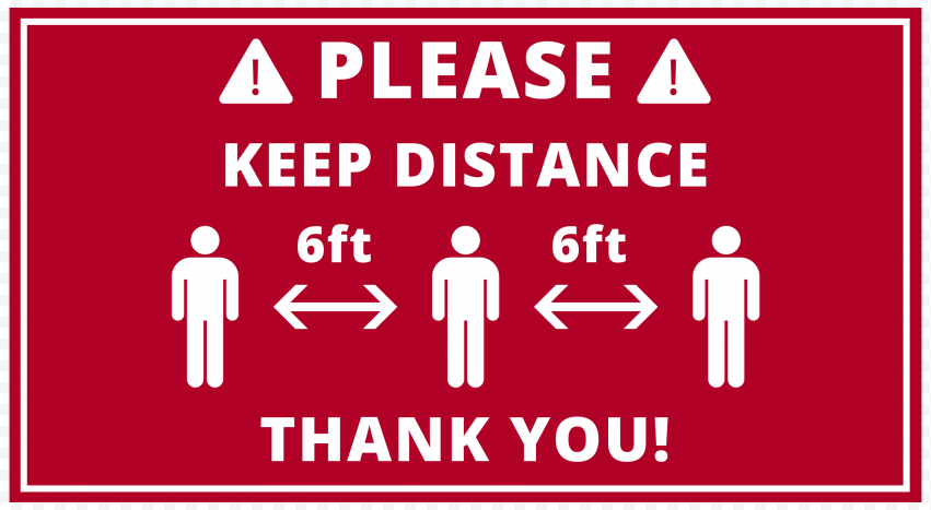 Please Keep Distance 6ft Pandemic Distancing Sign