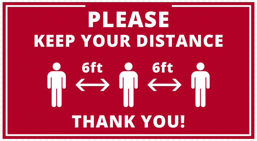 Please Keep Your Distance 6ft Safety Free Signage