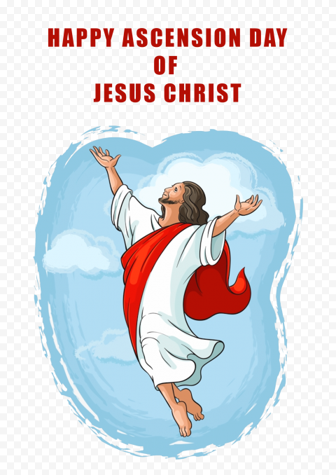 Happy Ascension Day Of Jesus Christ Religion