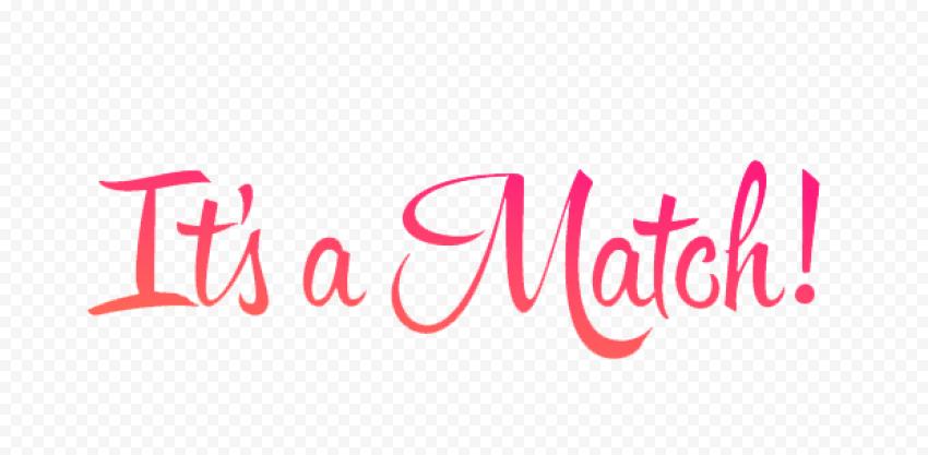 It's A Match Tinder Text