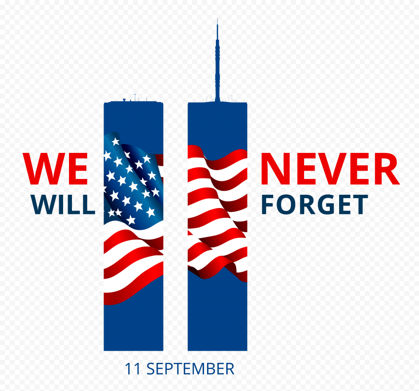 HD We Will Never Forget 11 September Patriot Day Logo