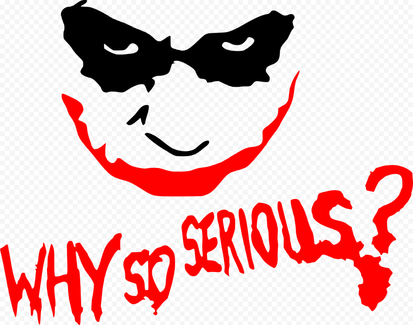 Why So Serious Joker Silhouette