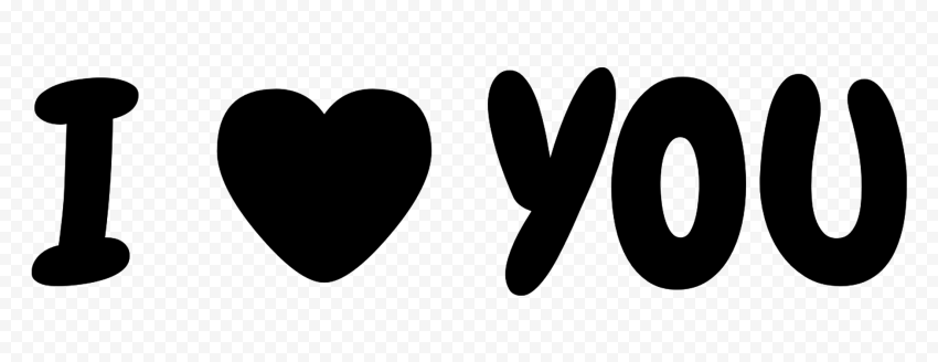 HD I Heart You I Love You Black Text Letters PNG